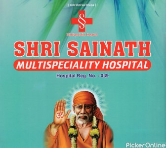 Shri Sainath Multispeciality Hospital