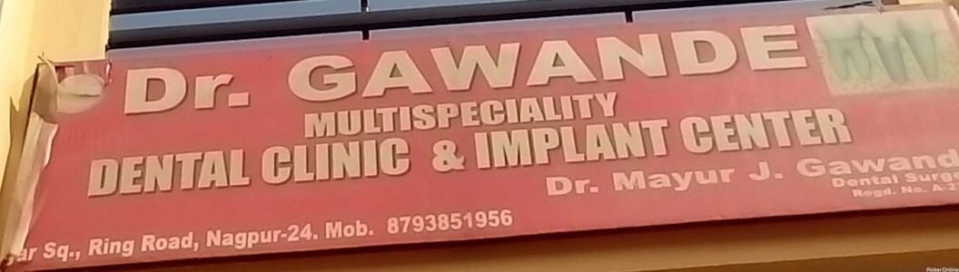 Dr.Gawande Multispeciality Dental Clinic & Implant Center