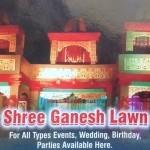 Shree Ganesh Lawn