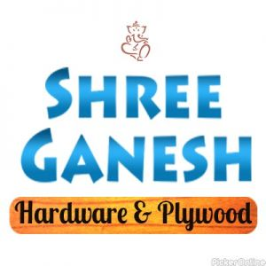 Shree Ganesh Hardware and Plywood