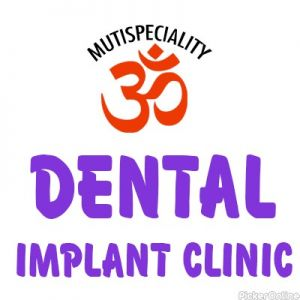 Om Multispeciality Dental Implant Clinic