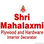 Shri Mahalaxmi Plywood and Hardware Interior Decorator