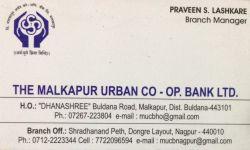 The Malkapur Urban Co-Op. Bank Ltd.