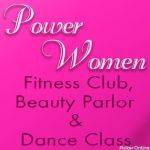Power Woman Fitness Club, Beauty Parlor & Dance Class