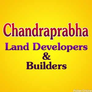 Chandraprabha Land Developers & Builders