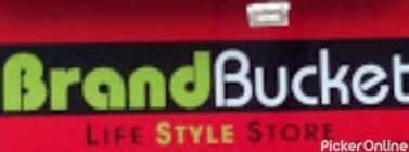 Brand Bucket Life Style Store