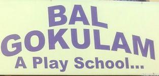 Bal Gokulam A Play School