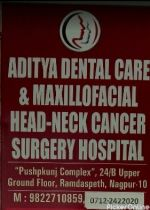 Aditya Dental Care & Maxillofacial & Head-Neck Cancer Surgery Hospital