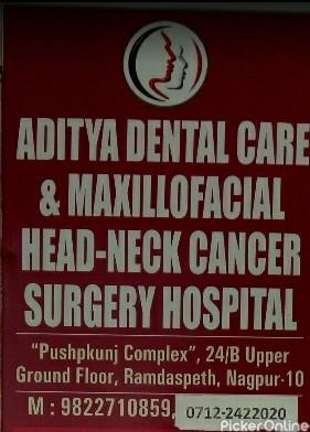 Aditya Dental Care & Maxillofacial & Head-Neck Cancer Surgery Hospital