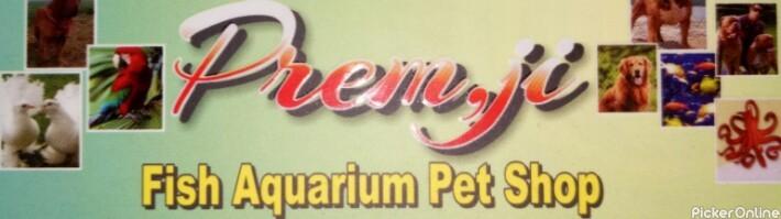 Premji Fish Aquarium Pet Shop