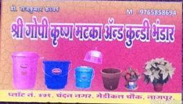 Shree GopiKrushna Matka And  Kundi Bhandar