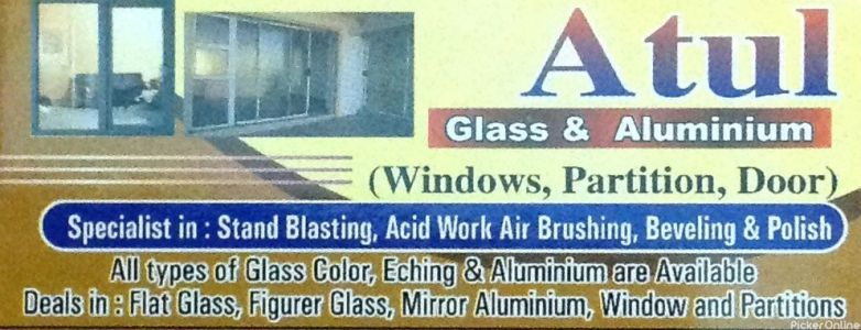 Atul Glass and Aluminium