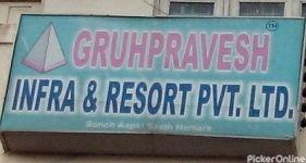 Gruhpravesh Infra & Resort Resort Private Limited