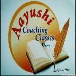 Aayushi Coaching Classes